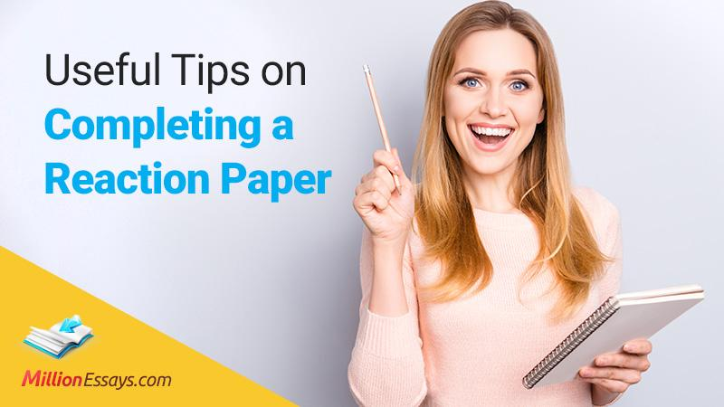 Completing a Reaction Paper