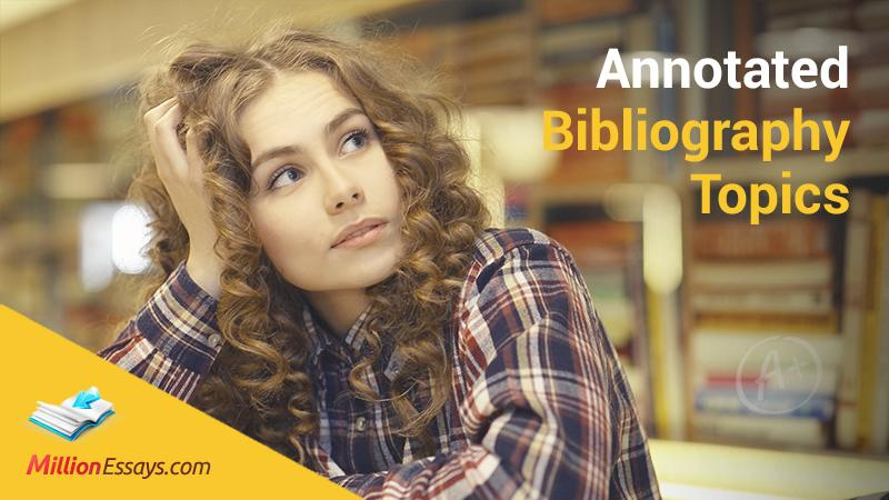 Best Annotated Bibliography Topics